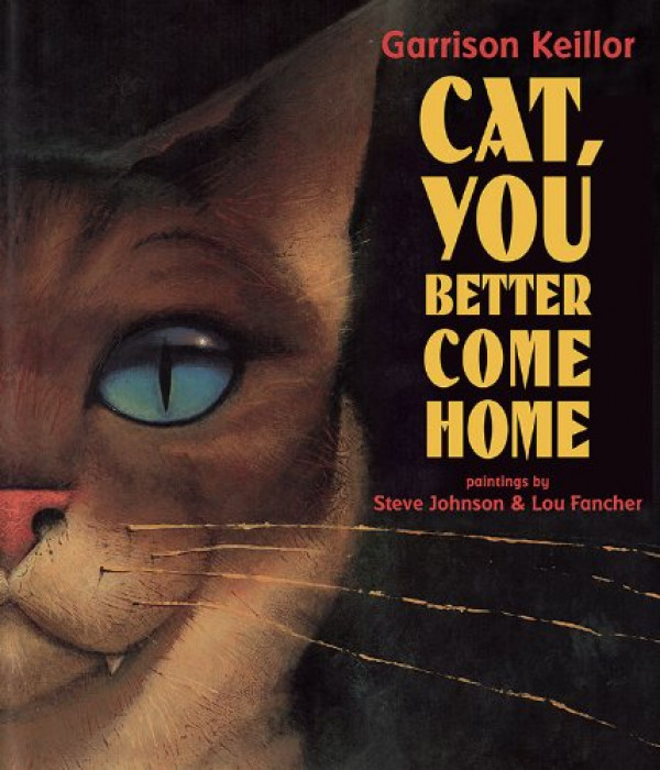 Cat You Better Come Home — 1995