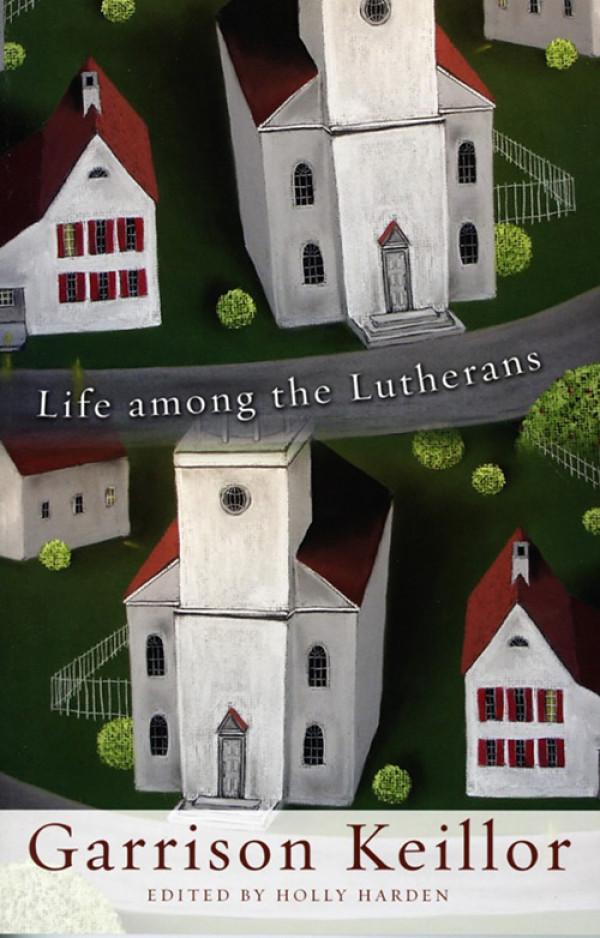 Life Among the Lutherans — 2009