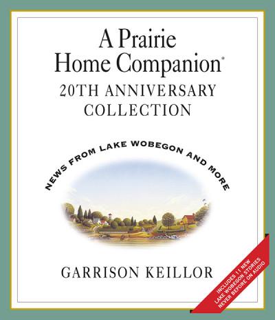 A Prairie Home Companion 20th Anniversary Collection — 1994