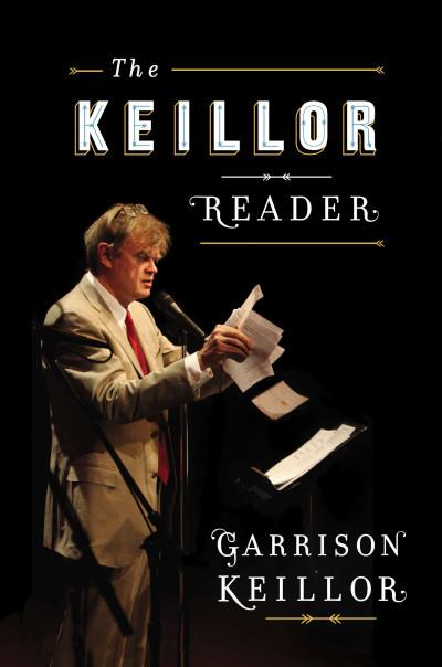 The Keillor Reader — 2014